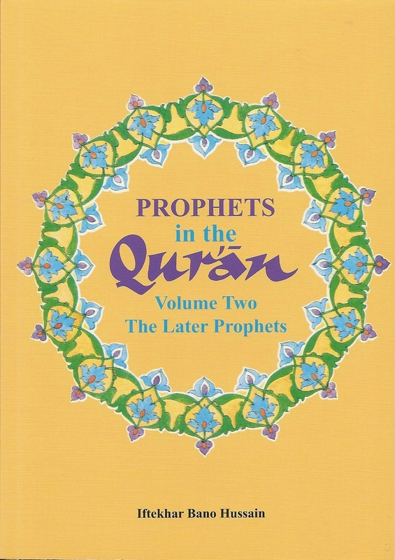 Prophets in the Qur'an: Volume 2 History