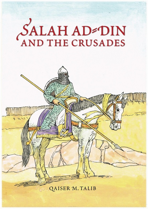 Salah ad Din and the Crusades Just for Teenagers
