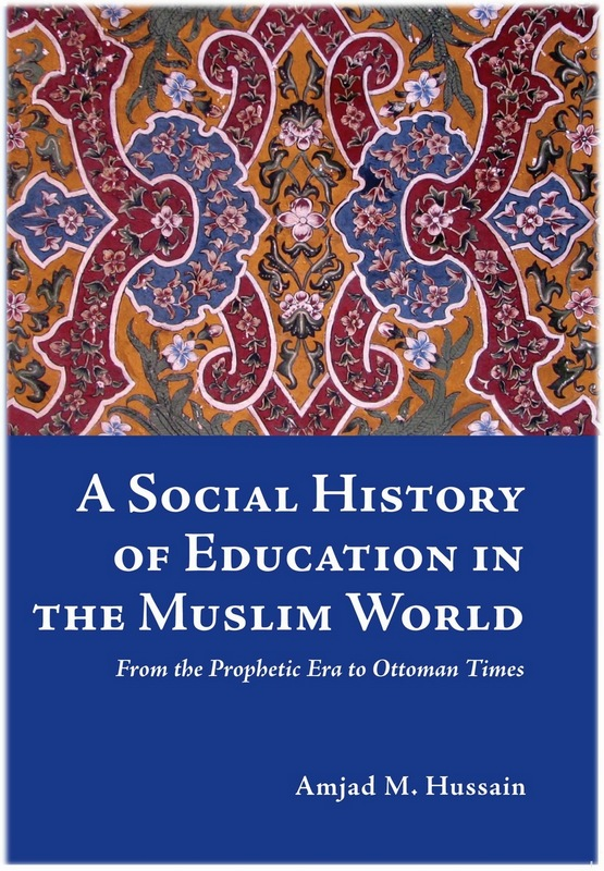 A Social History Of Education In The Muslim World History