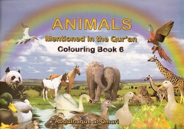 Colouring Book 6: Animals Mentioned In The Qur'an